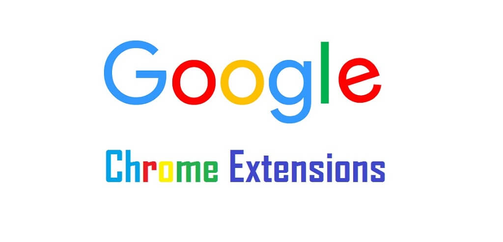 What is Chrome Extensions ? कौन से Chrome Extension Important है ?