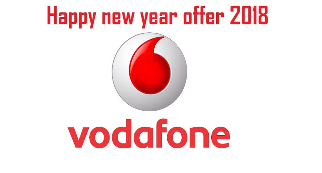 Vodafone ने Launch किया Happy New Year Offer Rs.198 Unlimited call and internet