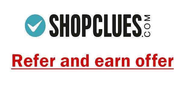 ShopClues Referral Offer-Earn Rs 200 to each refer
