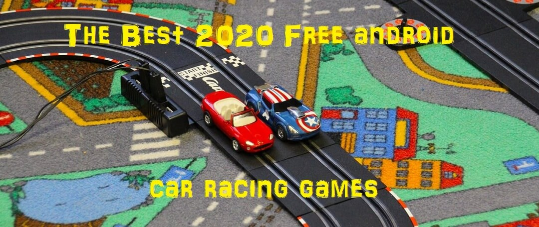 The Best 2020 Free android car racing games