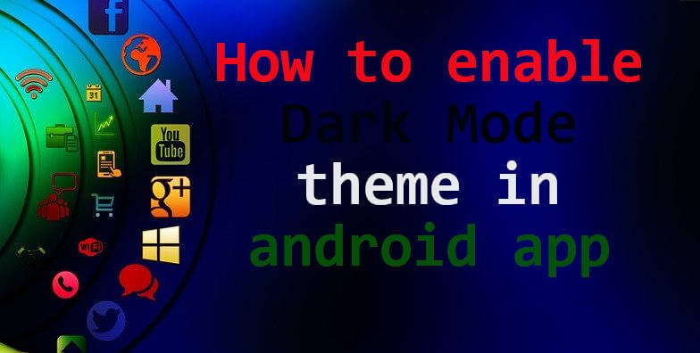 google apps comes with dark theme mode